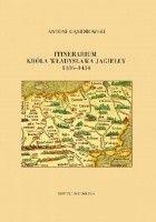 Itinerarium króla Władysława Jagiełły 1386-1434
