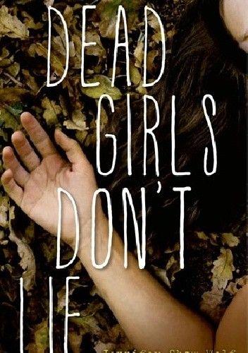 Okładka książki Dead Girls Don't Lie