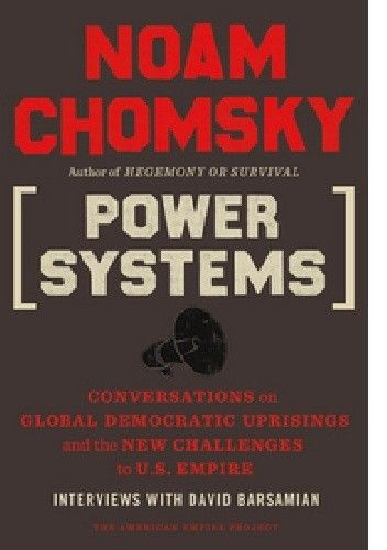 Okładka książki Power Systems: Conversations on Global Democratic Uprisings and the New Challenges to U.S. Empire