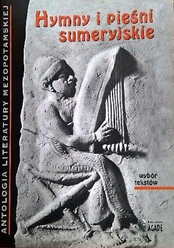 Okładka książki Hymny i pieśni sumeryjskie. Wybór tekstów