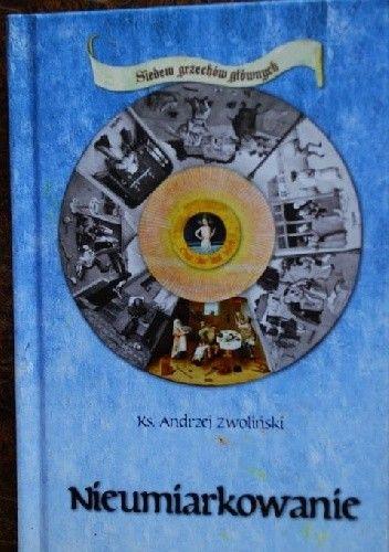 Okładka książki Nieumiarkowanie