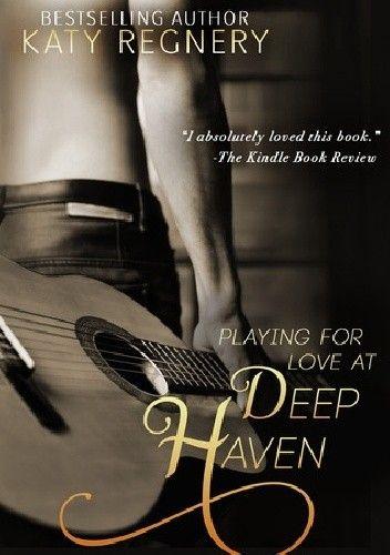 Okładka książki Playing for Love at Deep Haven