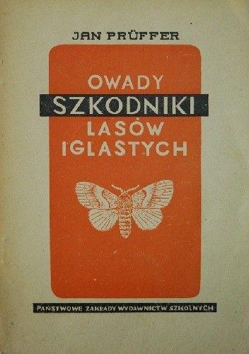 Okładka książki Owady. Szkodniki lasów iglastych