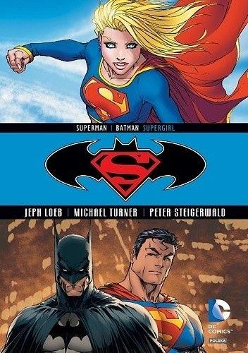 Okładka książki Superman / Batman: Supergirl