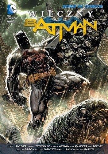 Okładka książki Wieczny Batman: Tom 1