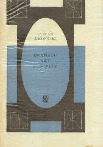 Okładka książki Dramatu akt pierwszy