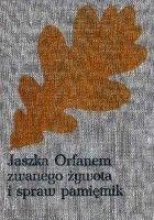 Jaszka Orfanem zwanego, żywota i spraw pamiętnik