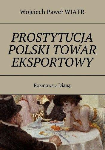 Okładka książki Prostytucja Polski Towar Eksportowy