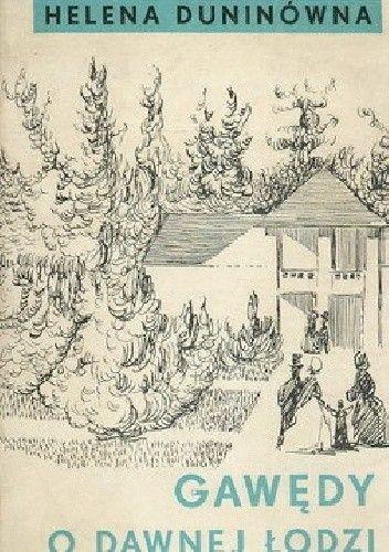Okładka książki Gawędy o dawnej Łodzi