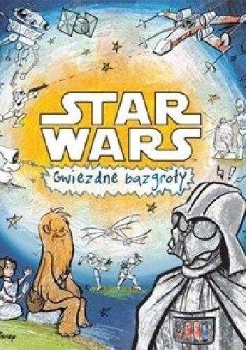 Okładka książki Star wars Gwiezdne bazgroły