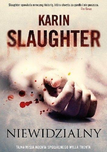 Slaughter Karin - Niewidzialny