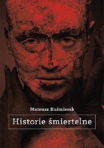 Okładka książki Historie śmiertelne