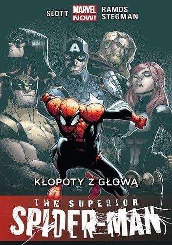 Okładka książki The Superior Spider-Man: Kłopoty z głową