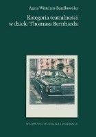 Kategoria teatralności w dziele Thomasa Bernharda