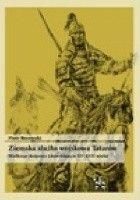 Ziemska służba wojskowa Tatarów Wielkiego Księstwa Litewskiego w XV–XVII wieku