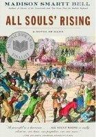 All Souls' Rising: A Novel of Haiti