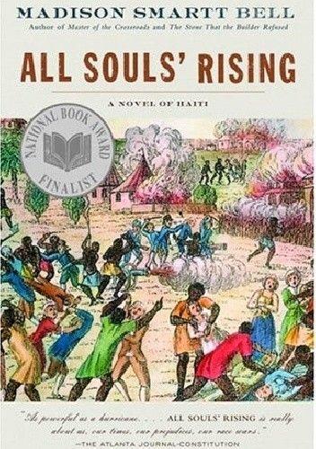 Okładka książki All Souls' Rising: A Novel of Haiti