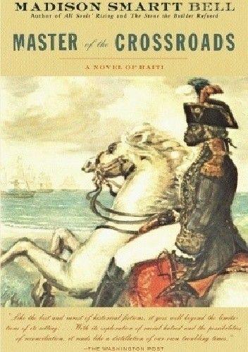 Okładka książki Master of the Crossroads: A Novel of Haiti