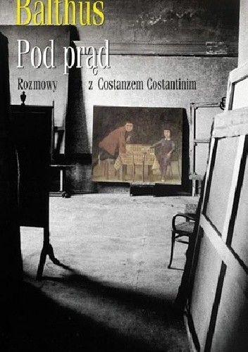 Okładka książki Pod prąd. Rozmowy z Costanzo Costantinim