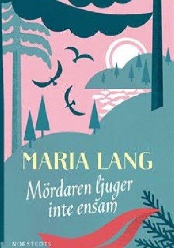 Okładka książki Mördaren ljuger inte ensam