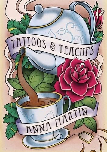 Okładka książki Tattoos & Teacups