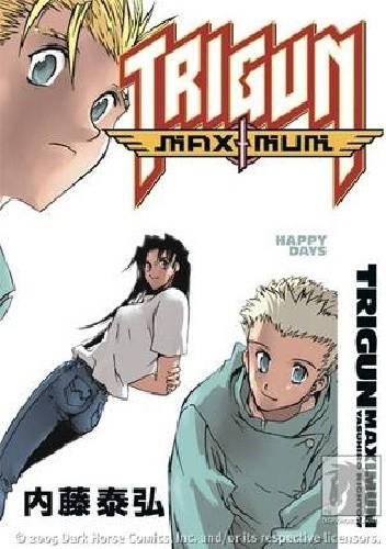 Okładka książki Trigun Maximum Volume 7: Happy Days