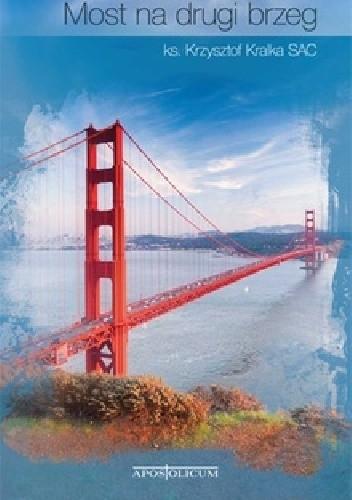 Okładka książki Most na drugi brzeg