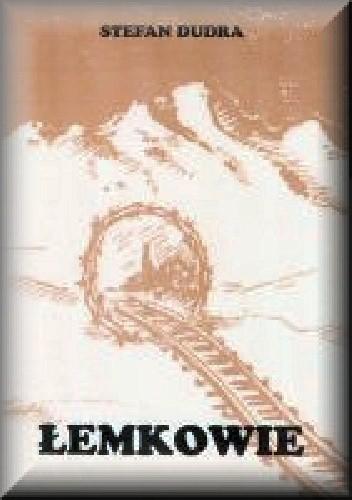 Okładka książki Łemkowie. Deportacja i osadnictwo ludności łemkowskiej na Środkowy Nadodrzu w latach 1947-1960