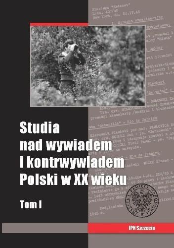 Okładka książki Studia nad wywiadem i kontrwywiadem Polski