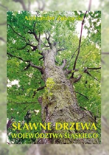 Okładka książki sławne drzewa województwa śląskiego