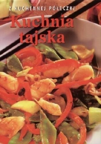 Okładka książki Kuchnia tajska Z kuchennej półeczki