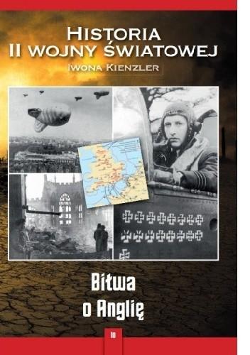 Okładka książki Historia II Wojny Światowej. Tom 10