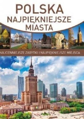 Okładka książki Polska.najpiękniejsze miasta