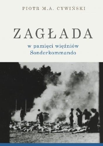 Okładka książki Zagłada w pamięci więźniów Sonderkommando