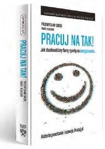 Okładka książki Pracuj na TAK!