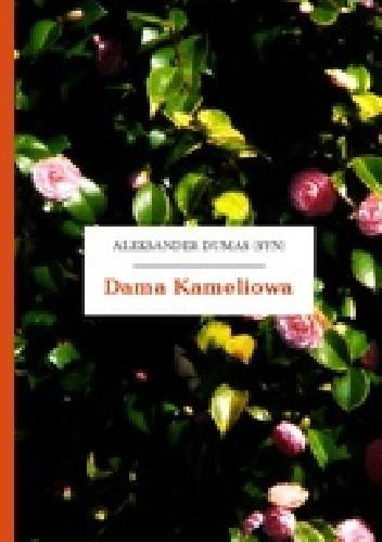 Okładka książki Dama Kameliowa. Dramat w V aktach