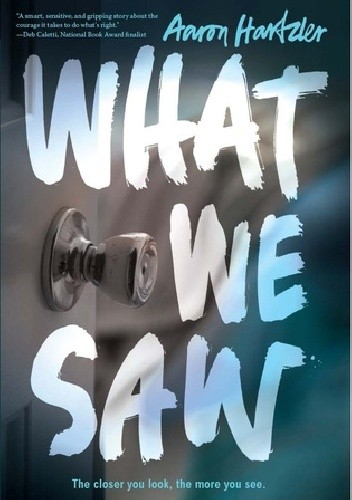 Okładka książki What We Saw