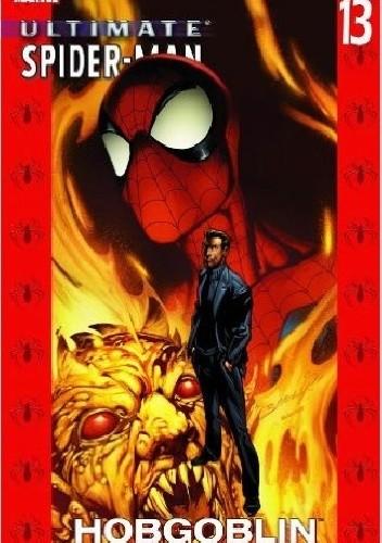 Okładka książki Ultimate Spider-Man, Vol. 13 - Hobgoblin