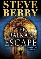 The Balkan Escape