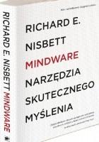 Mindware. Narzędzia skutecznego myślenia