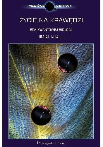 Okładka książki Życie na krawędzi. Era kwantowej biologii