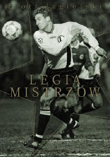 Okładka książki Legia mistrzów