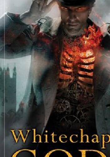Okładka książki Whitechapel Gods