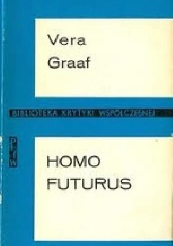 Okładka książki Homo Futurus. Analiza współczesnej science fiction.