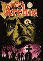 Afterlife with Archie 01: Escape from Riverdale
