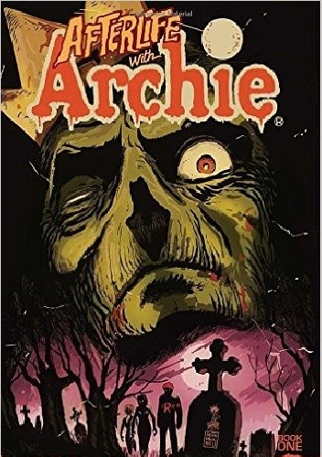 Okładka książki Afterlife with Archie 01: Escape from Riverdale