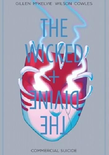 Okładka książki The Wicked + The Divine 03: Commercial Suicide