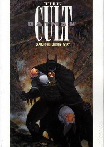 Okładka książki Batman: The Cult