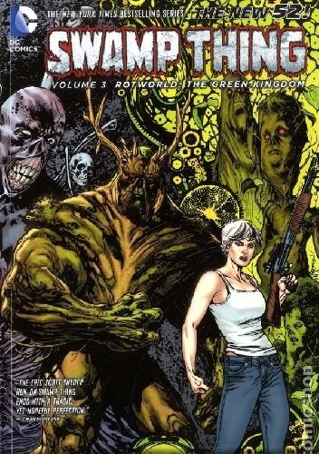 Okładka książki Swamp Thing 03: Rotworld