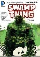 Swamp Thing 04: Seeder